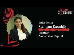Sushma Kaushik, on the exit thesis of Aavishkaar Capital and investing in socially responsible startups - Featured