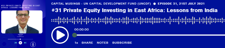 Capital Musings | The UNCDF Podcast with Ashish Patel - Featured